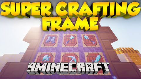 Super Crafting Frame [1.10]